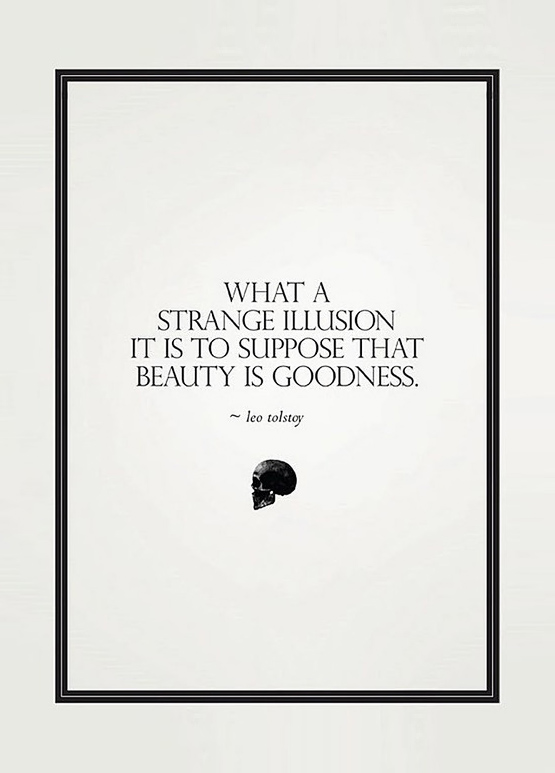 leo-tolstoy-beauty-quote-what-a-strange-illusion-it-is-to-suppose-that-beauty-is-goodness