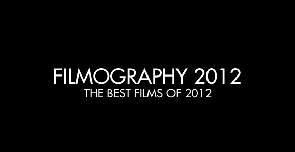 Filmography 2012 Trailer, the best 300 films from 2012