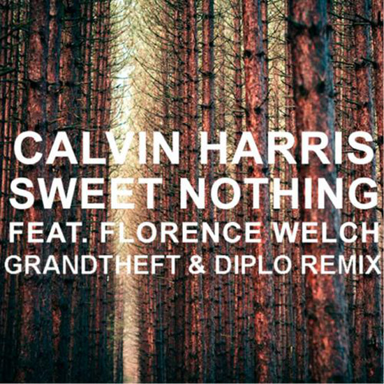 Calvin Harris - Sweet Nothing (Diplo & Grandtheft Remix)