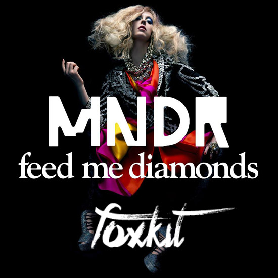 MNDR 'Feed Me Diamonds' (Foxkit Remix)